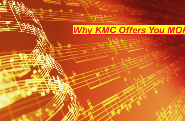 Why KMC Offers You MORE..